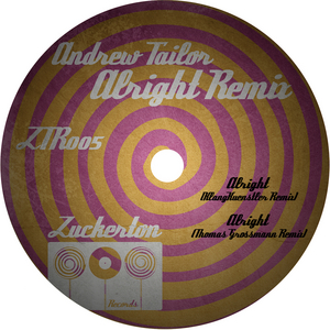 TAILOR, Andrew - Alright Remixes