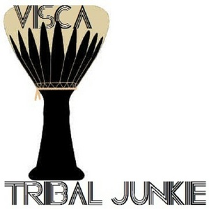 VISCA - Visca Tribal Junkie