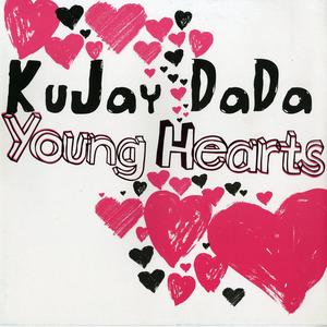 KUJAY DADA - Young Hearts