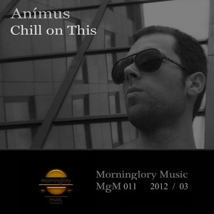 ANIMUS - Chill On This EP