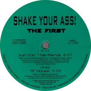 SHAKE YOUR ASS - The First