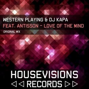 WESTERN PLAYING/DJ KAPA feat ANTISSON - Love Of The Mind