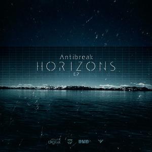 ANTIBREAK - Horizons EP