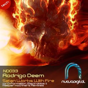 DEEM, Rodrigo - Satan Works With Fire EP