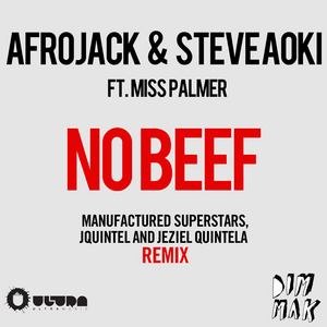 AFROJACK/STEVE AOKI feat MISS PALMER - No Beef
