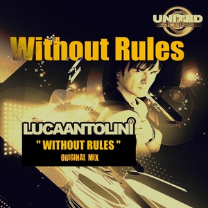 ANTOLINI, Luca - Without Rules