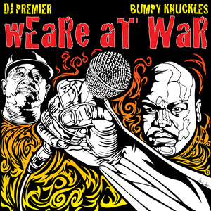 DJ PREMIER & BUMPY KNUCKLES - Weare At War