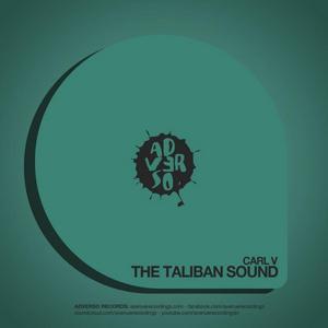 CARL V - The Taliban Sound