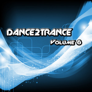 VARIOUS - Dance 2 Trance: Volume 8