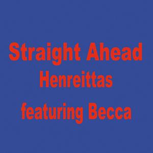 HENREITTAS feat BECCA - Straight Ahead