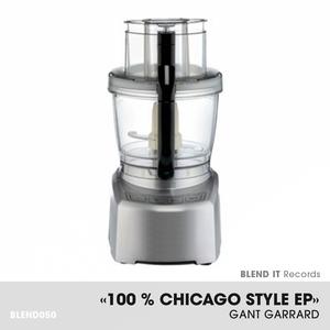 GARRARD, Gant - 100 % Chicago Style EP