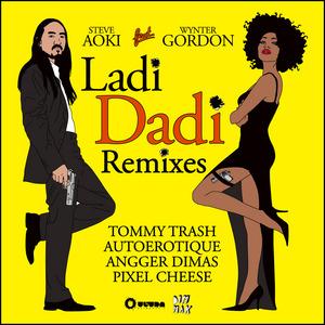 AOKI, Steve feat WYNTER GORDON - Ladi Dadi (remixes)