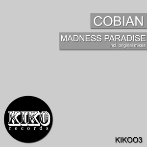 COBIAN - Madness Paradise