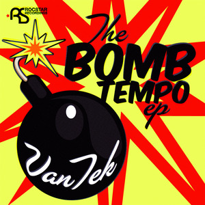 VAN TEK - The Bomb Tempo EP
