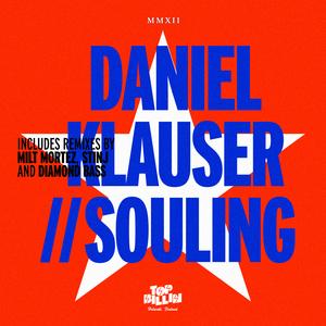 KLAUSER, Daniel - Souling EP