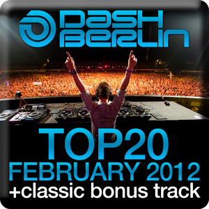 DASH BERLIN/VARIOUS - Dash Berlin Top 20 February 2012