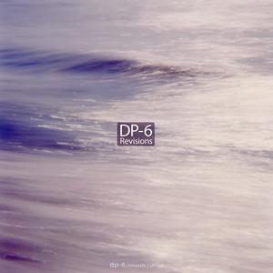 DP 6 - Revisions
