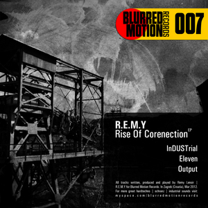 REMY - Rise Of Corenection EP