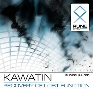 KAWATIN - Recovery Of Lost Function