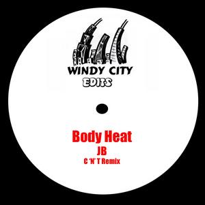 JB - Body Heat (C & T edit)