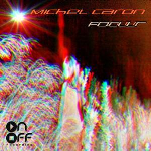 CARON, Michel - Focus EP