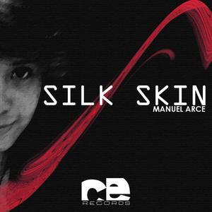 ARCE, Manuel - Silk Skin