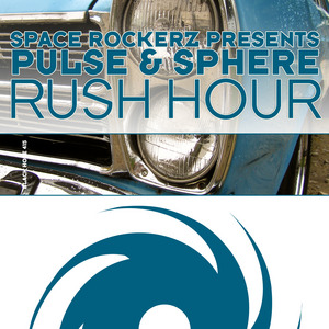 SPACE ROCKERZ/PULSE & SPHERE - Rush Hour