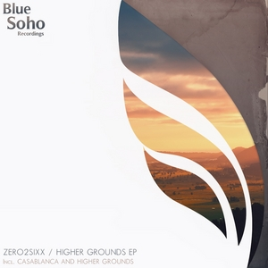 ZERO2SIXX - Higher Grounds EP