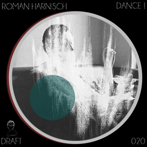 ROMAN HARNISCH - Dance! EP