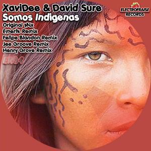SURE, David/XAVIDEE - Somos Indigenas