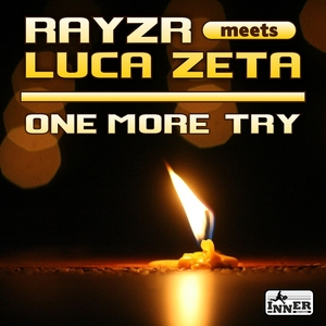 RAYZR/LUCA ZETA - One More Try