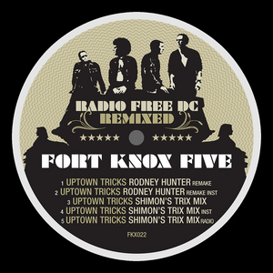 FORT KNOX FIVE - Radio Free DC Remixed Vol 9