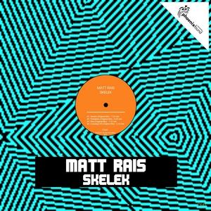 RAIS, Matt - Skelek
