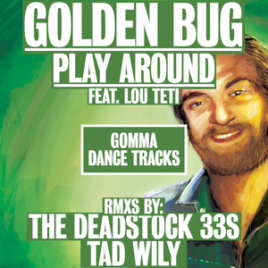GOLDEN BUG feat LOU TETI - Play Around