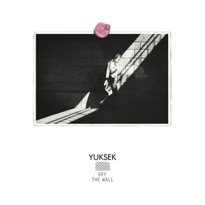 YUKSEK - Off The Wall EP