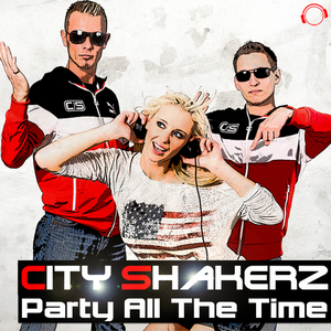 CITY SHAKERZ - Party All The Time