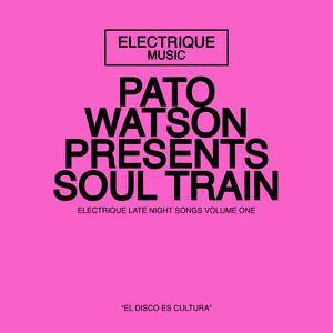 WATSON, Pato - Soul Train