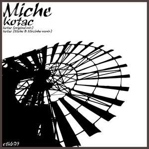 MICHE - Kotac