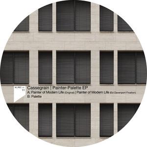 CASSEGRAIN - Painter Palette EP