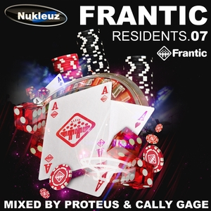 VARIOUS - Frantic Residents 07: Mixed By Proteus & Cally Gage (unmixed tracks)