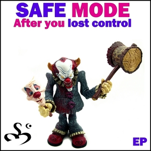 SAFE MODE feat CLAUDIA GENTILE - After You Lost Control