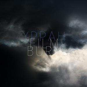 YPPAH - Film Burn