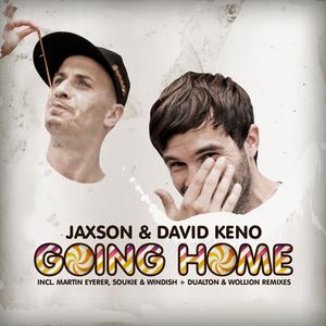 JAXSON/DAVID KENO - Going Home