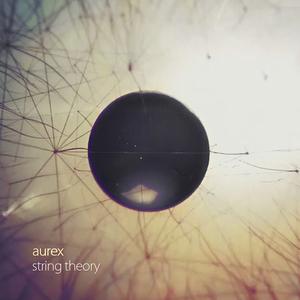 AUREX - String Theory