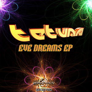 TETUNA - Eve Dreams EP (Lite Edition)