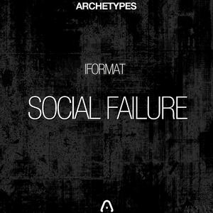 IFORMAT - Social Failure EP