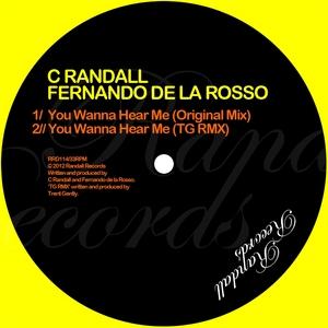 C RANDALL/FERNANDO DE LA ROSSO - You Wanna Hear Me