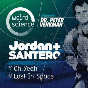 JORDAN & SANTERO - Oh Yeah EP
