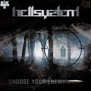 HELLSYSTEM - Choose Your Enemy