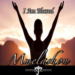 MMELASHON - I Am Blessed